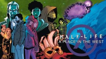 Вышла новая глава Half-Life: A Place in the West