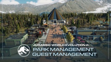 Новый трейлер Jurassic World Evolution 2 рассказывает, как порадовать гостей парка