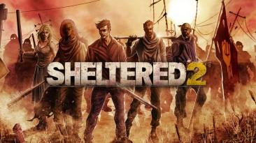 Игра на выживание с управлением ресурсами Sheltered 2 выйдет на ПК в Steam 21 сентября