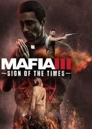 Обложка игры Mafia 3: Sign of the Times