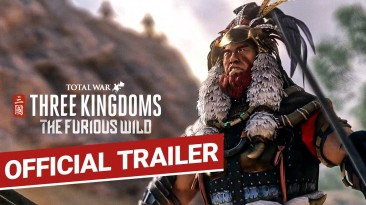 Total War: Three Kingdoms - The Furious Wild уже в продаже
