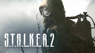 Разработчики S.T.A.L.K.E.R. 2 рассказали об игре