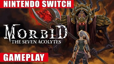 Видео игрового процесса Morbid: The Seven Acolytes