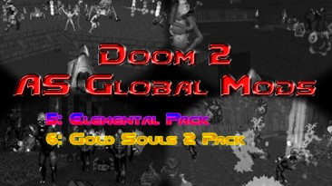 "Doom 2 ""AS Global Mods 5-6 (сборник модов)"""