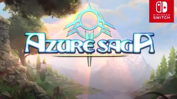 Трейлер Azure Saga: Pathfinder Deluxe Edition для Nintendo Switch