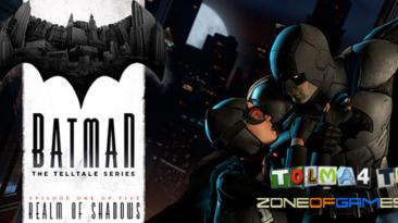 Русификатор текста для Batman: The Telltale Series - от Tolma4 Team v1.31 от 12.02.20