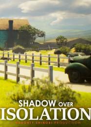 Обложка игры Shadow Over Isolation
