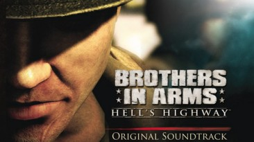 "Brothers In Arms: Hell's Highway ""OST (Официальный саундтрек)"""