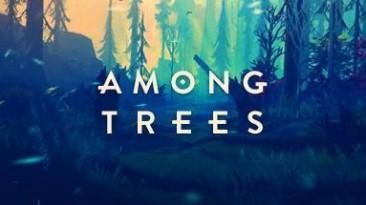 Лесная выживалка по имени Among Trees выйдет в 2019 году