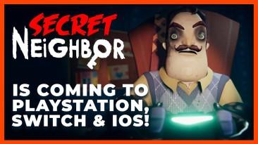 Secret Neighbor выйдет на PS4 и iOS 29 апреля, на Switch этим летом