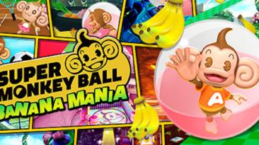 Состоялся релиз Super Monkey Ball Banana Mania