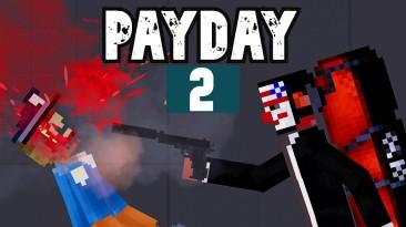 "People Playground ""Мод Payday 2"""