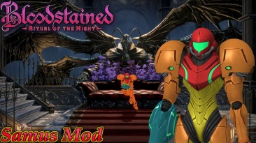 """Bloodstained: Ritual of the Night """"Самус Аран"""""""