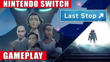 Тридцать пять минут игрового процесса Last Stop