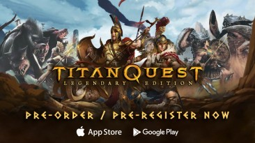 Titan Quest Legendary Edition выйдет на Android и iOS 2 февраля