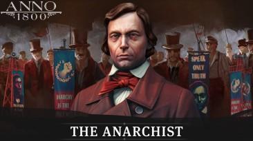 """Для стратегии Anno 1800 вышло дополнение """"Анархист"""""""