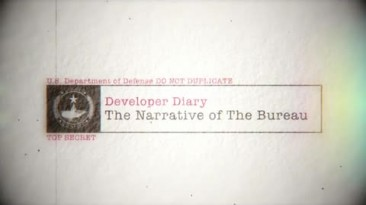"The Bureau: XCOM Declassified ""Дневники разработчиков"""