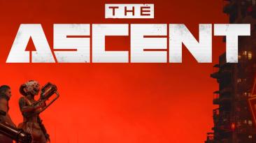 The Ascent - Каноничный киберпанк