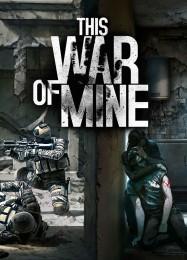 Обложка игры This War of Mine