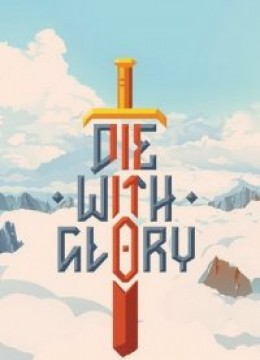 Die With Glory