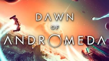 4X стратегия Dawn of Andromeda вышла в ранний доступ Steam