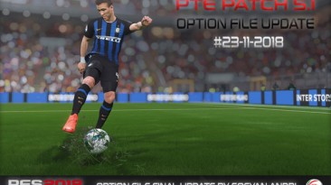 """PES 2018 """"Option File For PTE 5.1 Update 23-11"""""""