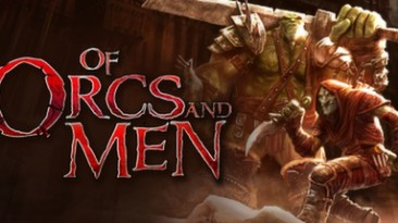 Of Orcs and Men: Трейнер/Trainer (+5) [Latest Steam: 04.01.2017] {MrAntiFun}