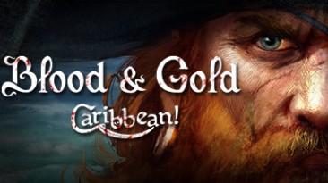 Blood & Gold: Caribbean!: Трейнер/Trainer (+13) [2.00] {MrAntiFun}