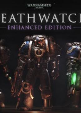 Warhammer 40.000: Deathwatch - Enhanced