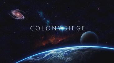 Состоялся релиз Colony Siege - гибрида RTS и Tower Defense