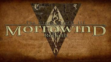 "Morrowind ""Rebirth 5.3"""