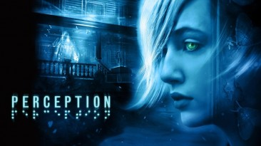 Хоррор про слепую девушку Perception всё-таки явится на Nintendo Switch