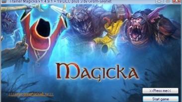 Magicka: Трейнер/Trainer (+3) [1.4.9.1 + 19 DLC] {Grom-Skynet/GHL}