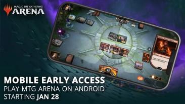 Magic: The Gathering Arena дебютирует на телефонах 28 января - в виде раннего доступа на Android