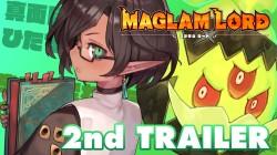Новый трейлер Maglam Lord с персонажами