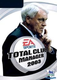 Обложка игры Total Club Manager 2003