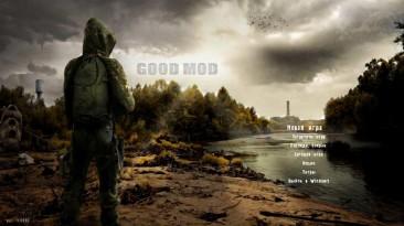 "S.T.A.L.K.E.R.: Shadow of Chernobyl ""Глобальный мод Good Mod 1.0 (Fix)"""
