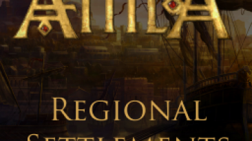 "Total War: Attila ""Regional Settlements for Attila"""