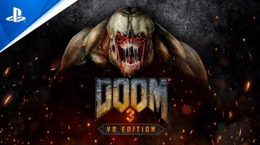 Анонсирована DOOM 3: VR Edition для PlayStation VR
