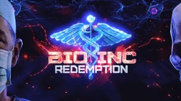 Bio Inc. Redemption: Трейнер/Trainer (+2) [1.10] {MrAntiFun}