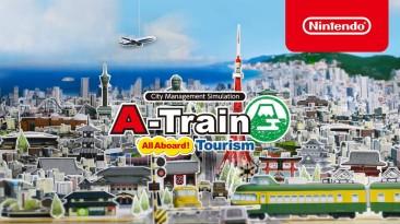 Состоялся выход A-Train: All Aboard! Tourism на Switch