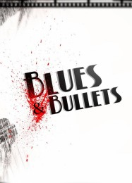 Обложка игры Blues and Bullets