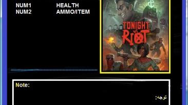 Tonight We Riot: Трейнер/Trainer (+2) [1.0] {Abolfazl.k}