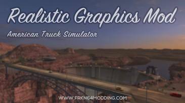 "American Truck Simulator ""Реалистичная Графика Мод v5.1 (1.38)"""