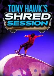 Обложка игры Tony Hawk's Shred Session