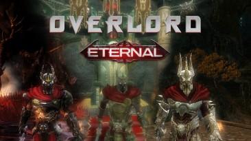 """Overlord """"Eternal - глобальный мод"""""""