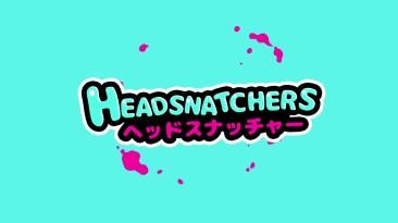 Трейлер Headsnatchers для Switch
