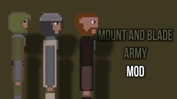 """People Playground """"Армия из игры Mount And Blade v0.4"""""""