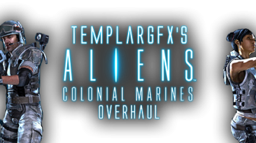 "Aliens: Colonial Marines ""TemplarGFX's ACM Overhaul v4 ""Hadley's Hope"" by Templar GFX Modding"""