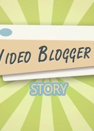 Обложка игры Video blogger Story